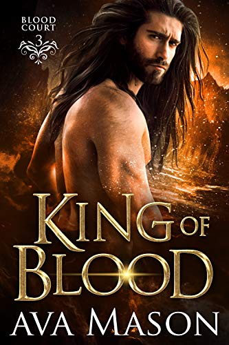 King of Blood (Blood Court Book 3  Ava Mason