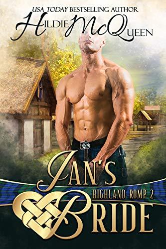 Ian's Bride: A Highland Romp  Hildie McQueen