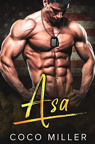 ASA: BWWM Military Romance (Overwatch Division Book 2)  Coco Miller