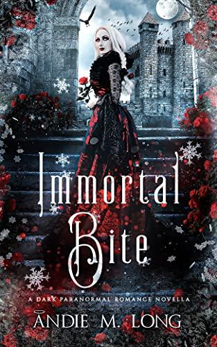 Immortal Bite: A STANDALONE vampire romance (Vampire Mates)  Andie M. Long