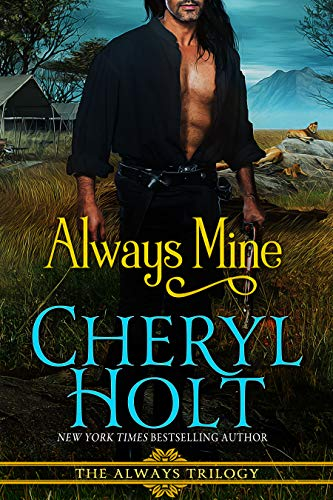 Always Mine (ALWAYS trilogy Book 3)  Cheryl Holt