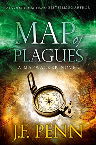 Map Of Plagues (Mapwalkers Book 2)  J.F. Penn