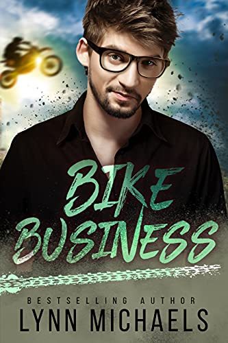 Bike Business: A Holeshot Novel  Lynn Michaels