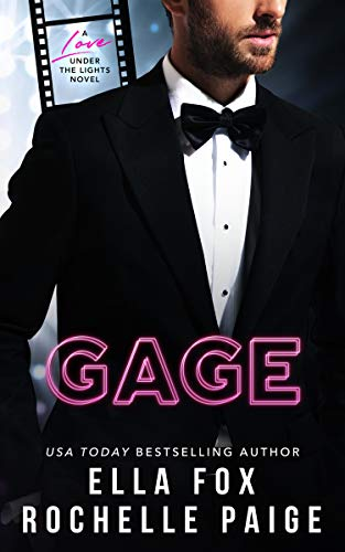 Gage (Love Under The Lights Book 1)  Rochelle Paige and Ella Fox