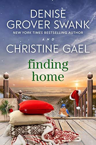 Finding Home: A Bluebird Bay Novel  Denise Grover Swank , Christine Gael