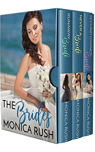The Brides  Monica Rush