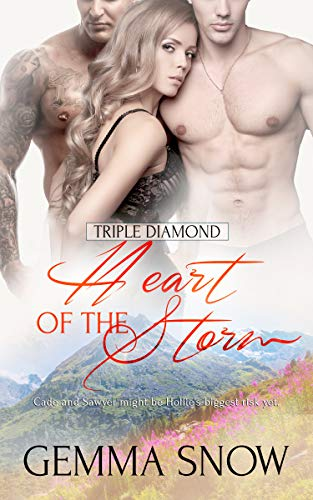 Heart of the Storm (Triple Diamond Book 4)  Gemma Snow