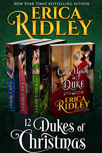 12 Dukes of Christmas (Books 1-4) Boxed Set (Regency Christmas Collection Book 1)  Erica Ridley