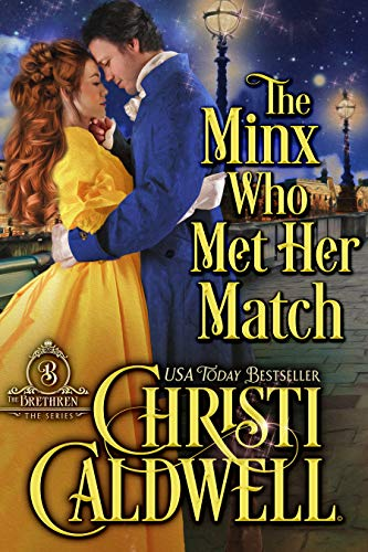 The Minx Who Met Her Match (The Brethren Book 4)  Christi Caldwell
