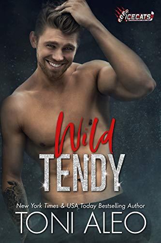 Wild Tendy (IceCats Book 2) Toni Aleo