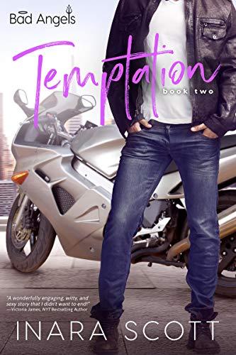 Temptation (Bad Angels Book 2)  Inara Scott