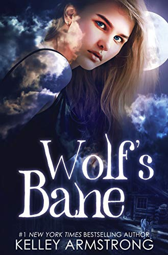 Wolf's Bane (Otherworld: Kate & Logan Book 1)  Kelley Armstrong