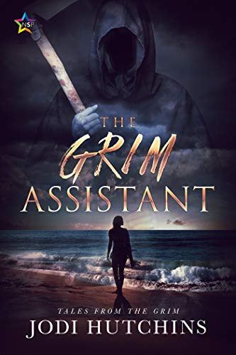 The Grim Assistant (Tales from the Grim Book 1) Jodi Hutchins