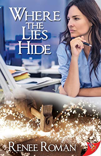 Where the Lies Hide  Renee Roman