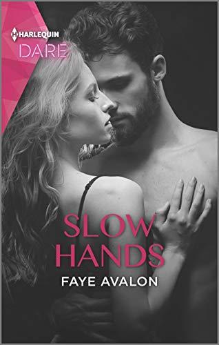 Slow Hands  Faye Avalon
