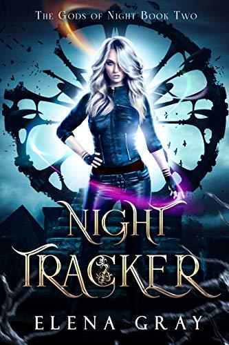 Night Tracker (The Gods of Night Book 2)  Elena Gray