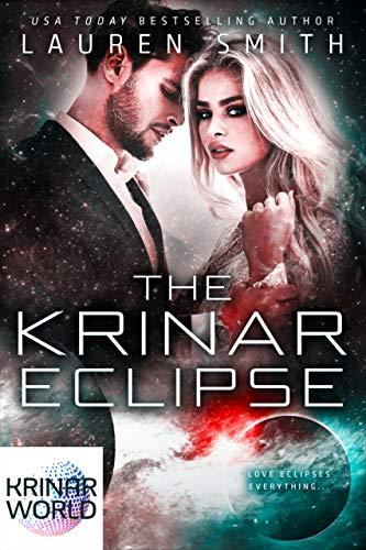 The Krinar Eclipse: A Krinar World Novel  Lauren Smith