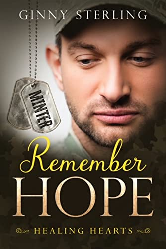 Remember Hope (Healing Hearts Book 1) Ginny Sterling