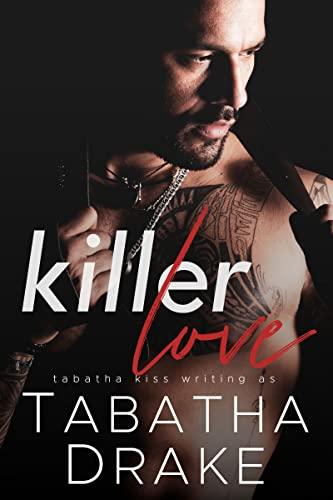 Killer Love  Tabatha Drake