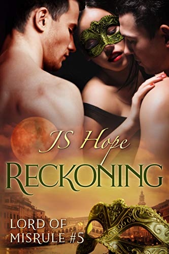 Reckoning (Lord of Misrule Book 5)  J.S. Hope