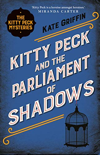 Kitty Peck and the Parliament of Shadows  Kate Griffin