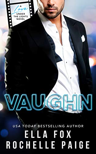 Vaughn (Love Under The Lights Book 2)  Rochelle Paige and Ella Fox