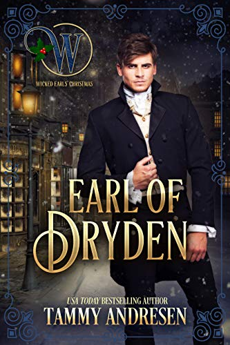 Earl of Dryden: Chronicles of a Bluestocking (Wicked Earls' Club Book 12)  Tammy Andresen