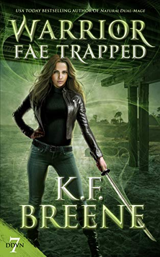 Warrior Fae Trapped (A Demon Days, Vampire Nights Novel)  K.F. Breene