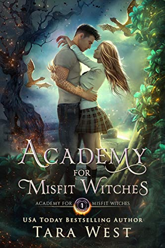 Academy for Misfit Witches  Tara West