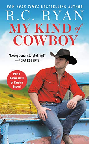 My Kind of Cowboy: Two full books for the price of one (Wranglers of Wyoming Book 1)  R. C. Ryan