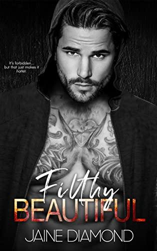 Filthy Beautiful: A Players Rockstar Romance (Players, Book 2)  Jaine Diamond