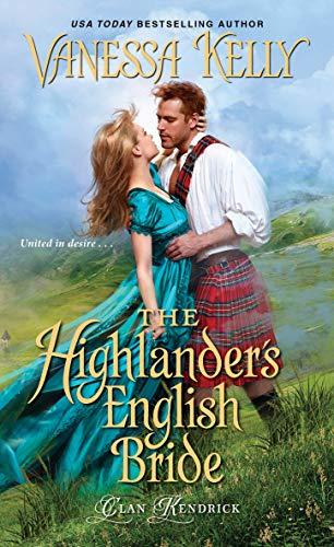 The Highlander's English Bride (Clan Kendrick Book 3) Vanessa Kelly