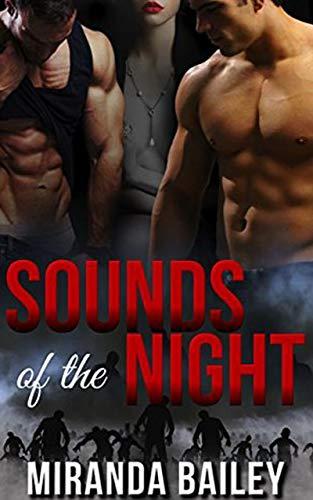 Sounds of the Night Miranda Bailey