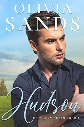 Hudson (Kentucky Green Book 7)  Olivia Sands
