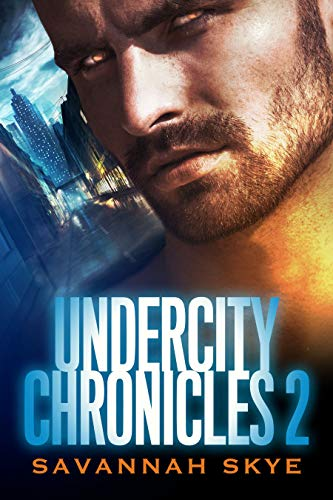 Undercity Chronicles: The King of Clubs Collection (The Undercity Chronicles Book 2)  Savannah Skye