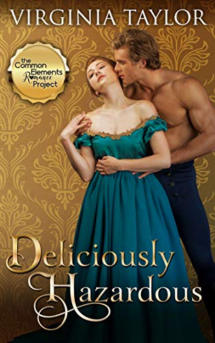 Deliciously Hazardous (Regency Four Book 4)  Virginia Taylor