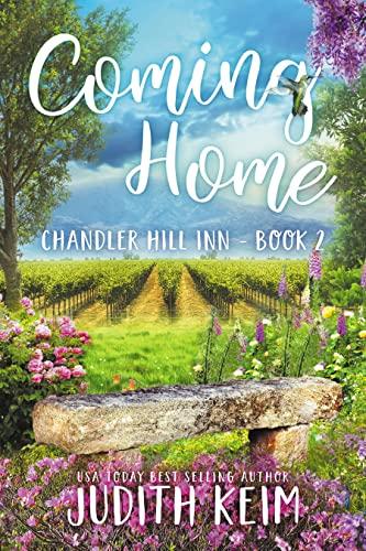 Coming Home (Chandler Hill Inn Series Book 2)  Judith Keim