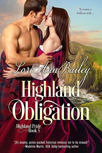 Highland Obligation (Highland Pride Book 5)  Lori Ann Bailey