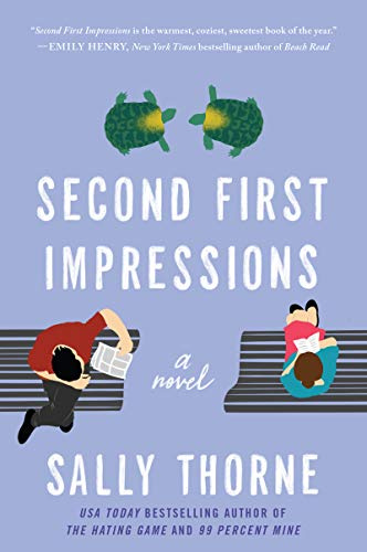 Second First Impressions: A Novel Sally Thorne
