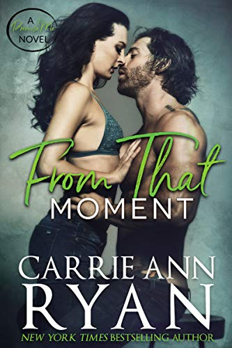 From That Moment (Promise Me Book 2) Carrie Ann Ryan