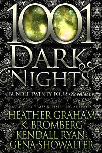 1001 Dark Nights: Bundle Twenty-Four   Heather Graham, K. Bromberg, et al.