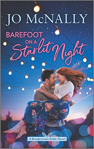 Barefoot on a Starlit Night (Rendezvous Falls Book 3) Jo McNally