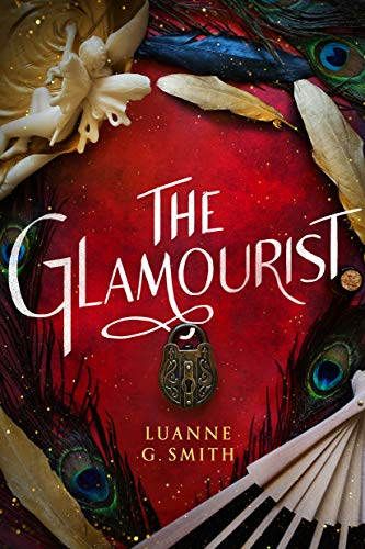 The Glamourist (The Vine Witch Book 2)  Luanne G. Smith