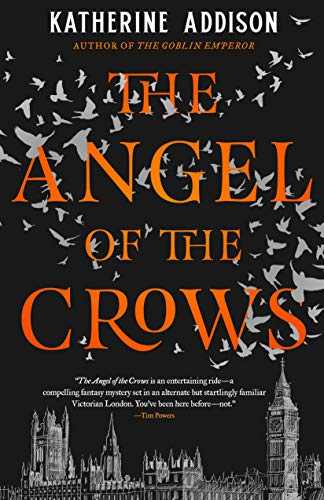 The Angel of the Crows  Katherine Addison