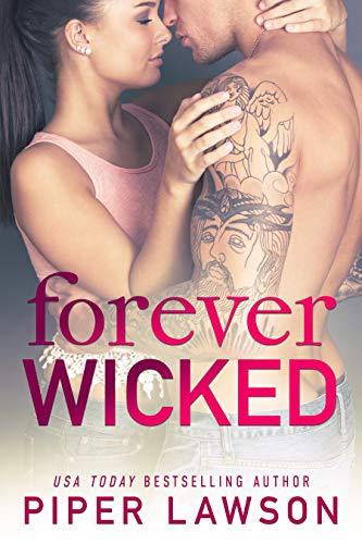Forever Wicked: A Rockstar Romance  Piper Lawson