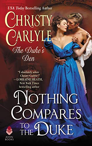 Nothing Compares to the Duke: The Duke's Den  Christy Carlyle