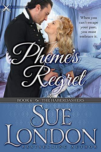 Pheme's Regret: Haberdashers Book Six (The Haberdashers 6) Sue London