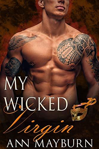 My Wicked Virgin (Club Wicked Book 6) Ann Mayburn