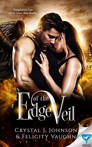 Edge of the Veil  Crystal J. Johnson and Felicity Vaughn