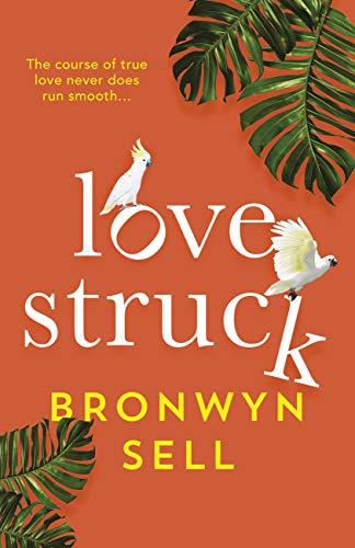 Lovestruck  Bronwyn Sell